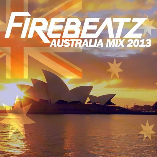 Firebeatz Australia Mix 2013 [Free Download]