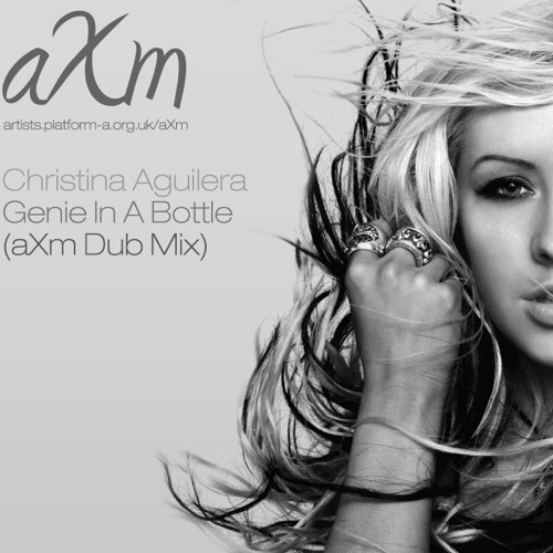 Christina Aguilera - Genie In A Bottle (aXm Dub Mix) - Downtempo Electronica