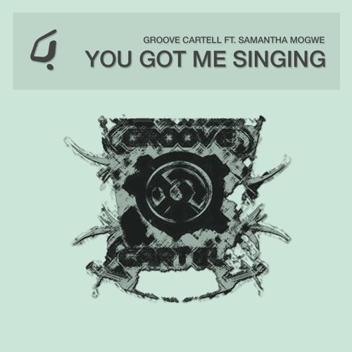 Groove CarteLL ft. Samantha Mogwe - You Got Me Singing - Spiritchaser Remix