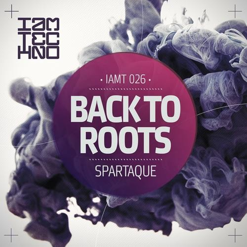 Spartaque - Back To Roots (Original Mix) [I Am Techno]