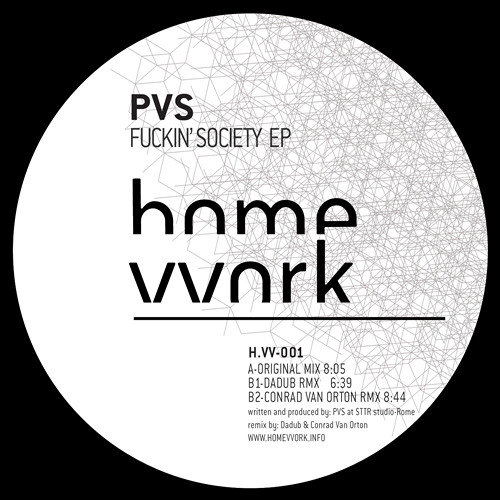 H.omevvork 001 - B2 - PVS - Fuckin' Society (Conrad Van Orton Remix)