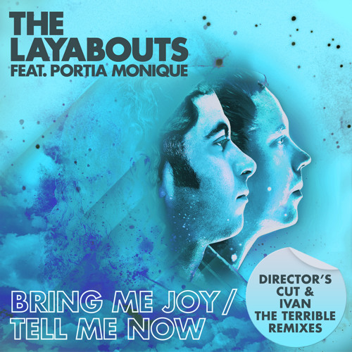 The Layabouts feat. Portia Monique - Tell Me Now (The Layabouts Vocal Mix)