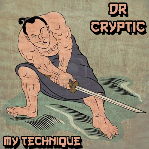 Dr Cryptic - My Technique (CHIP002)