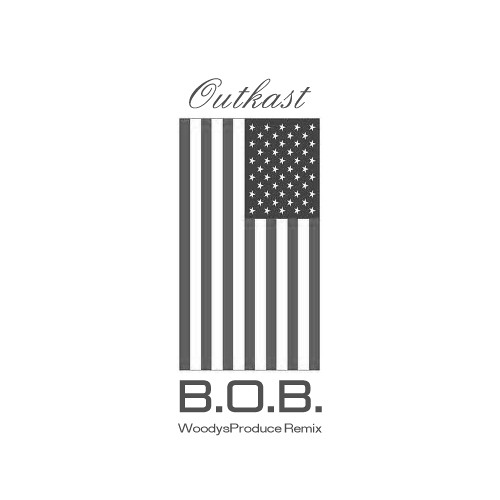OutKast-B.O.B. (WoodysProduce Remix)