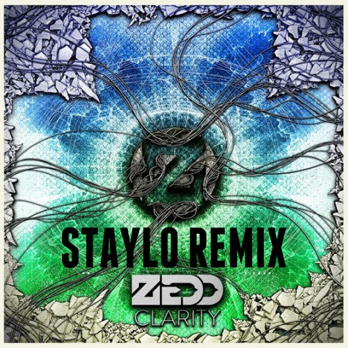 Zedd - Clarity (Staylo Trap Remix)