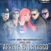 APRETA EN LA DISCO -- VERCION EXCLUSIVA -- DJ MA X I I REMIX!