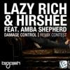 Lazy Rich & Hirshee feat Amba Shepherd - Damage Control (Freaknsick remix) FREE DOWNLOAD