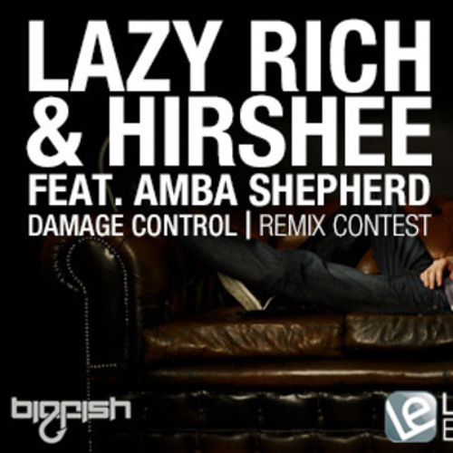 Lazy Rich & Hirshee feat Amba Shepherd - Damage Control (Freaknsick remix) FREE DOWNLOAD