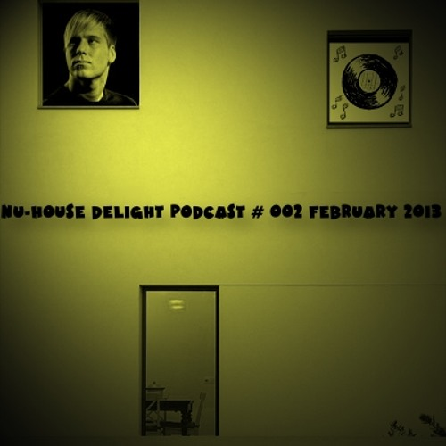 Nu-House Delight Podcast #002 by Toben [FREE DL]
