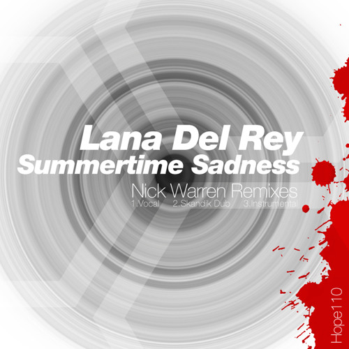 Lana Del Rey : Summertime Sadness (Nick Warren Vocal Mix) Clip