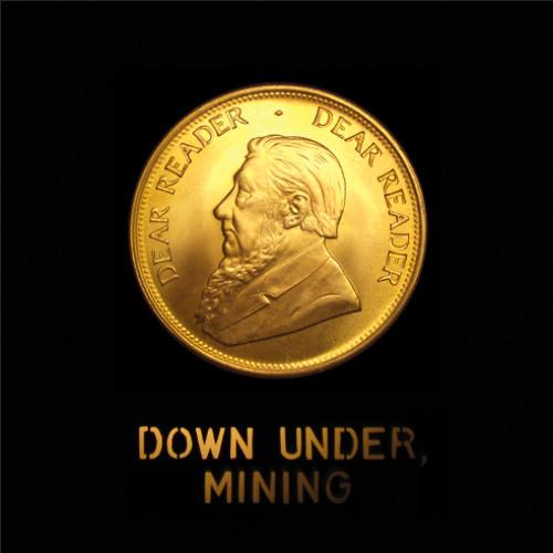 Down Under, Mining