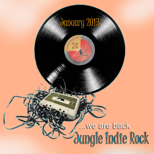 Jungle Indie Rock Playlist - January 2013