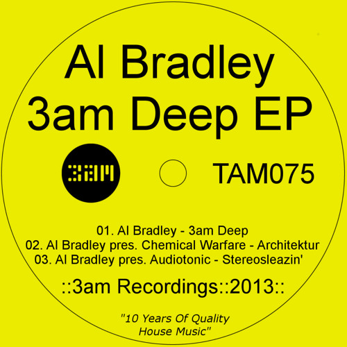 Al Bradley pres. Audiotonic - Stereosleazin **Out Now on 3am**
