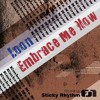 Loon - Embrace Me Now (Original Mix) !!OUT NOW!! [STICKY RHYTHM RECORDINGS]
