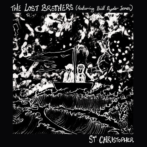 The Lost Brothers - St Christopher