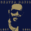 Geater Davis : My Love Is So Strong For You