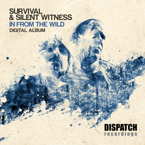 Survival & Silent Witness - Between Worlds (Instrumental) 'In From the Wild' - Dispatch - OUT NOW