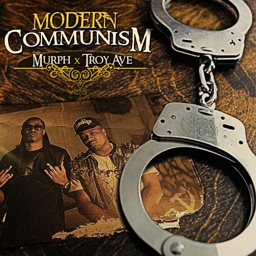 Murph - Modern Communism Ft Troy Ave