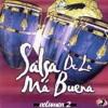 PARA QUE VOLVER (SALSA DE LA BUENA)