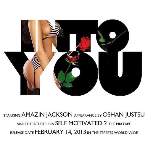Amazin Jackson feat. Oshan Jutsu - Into You (SirYoungPrezzy.com)