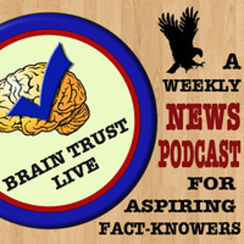 Brain Trust Live #47 - Super Bowl Episode (clip 1)