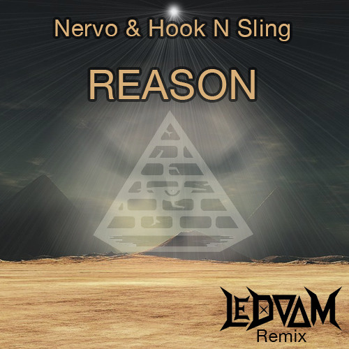 Nervo & Hook N Sling - Reason (LeDoom Remix)