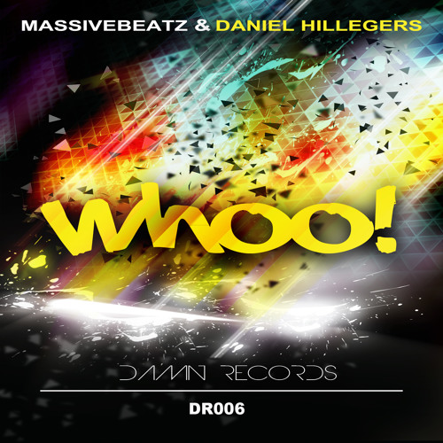 Massivebeatz & Daniel Hillegers - WHOO! (Preview)