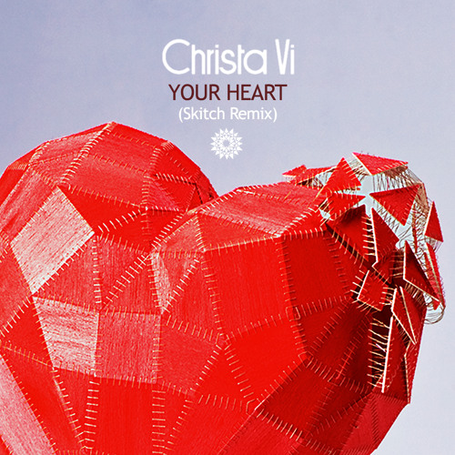 Your Heart (Skitch Remix) - free download