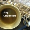 Carpenters - SING a Song - sax alto