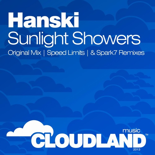 Hanski - Sunlight Showers [Cloudland Music] Promo [Opening track ASOT600 Event]