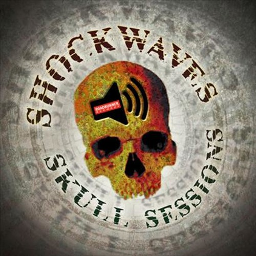 Shockwaves Skull Sessions #58