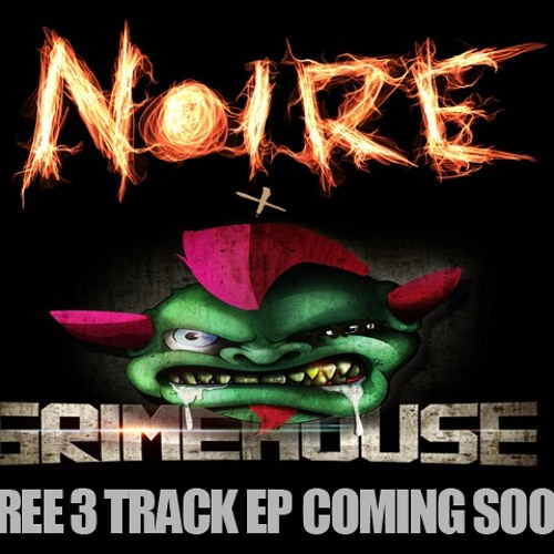 Grimehouse & Noire - Champion (Free Download)