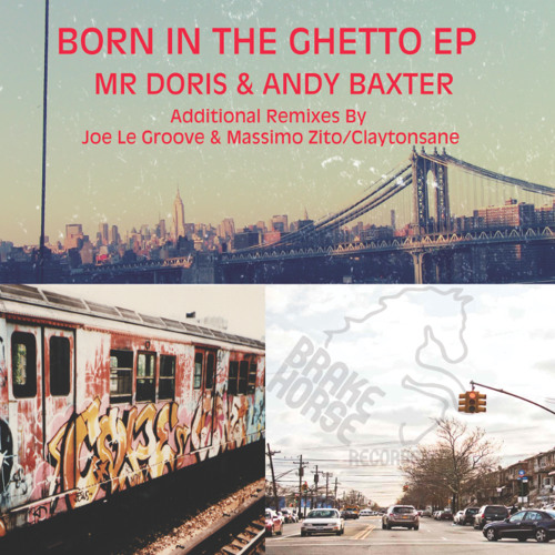 Born In The Ghetto (Andy Baxter & Mr Doris)