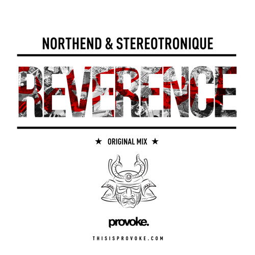 Northend & Stereotronique - Reverence (Original Mix) - {OUT NOW}