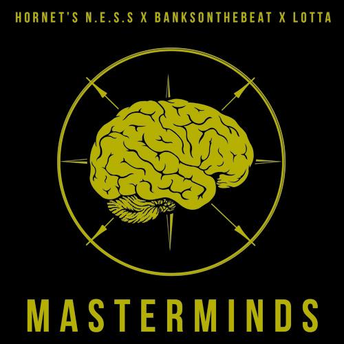 MasterMinds feat Lotta & BanksontheBeat (Prod x BanksontheBeat)