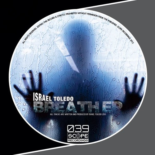 Israel Toledo-Breath EP