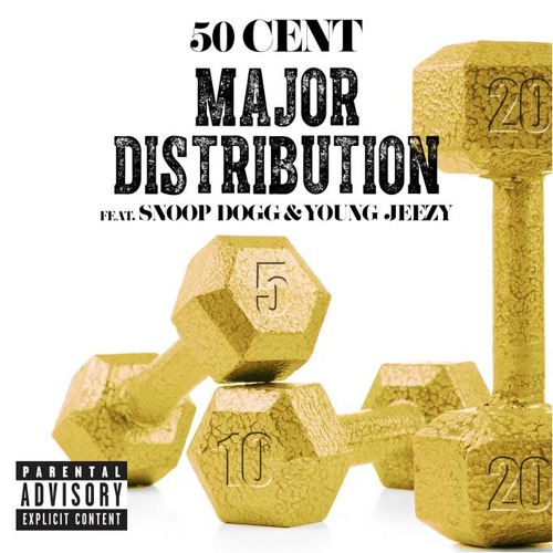 50 Cent - Major Distribution (ft. Snoop Dogg & Young Jeezy)