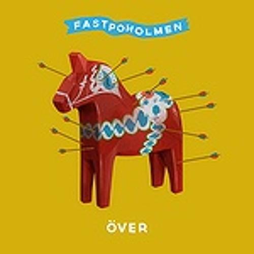 Fastpoholmen - Över - Unkwon Remix