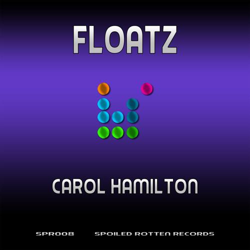 SPR008 B4 - Carol Hamilton - Floatz (DJC & Kevin Nowell Know When to Foldem Remix)