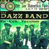 Dazz band   Let it Whip   Re edit version   Dee Jay Manuelito Funk