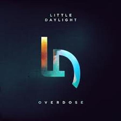 Little Daylight - Overdose