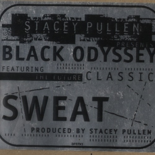 Stacey Pullen - Sweat - Nativ's Sticky Floor Mix