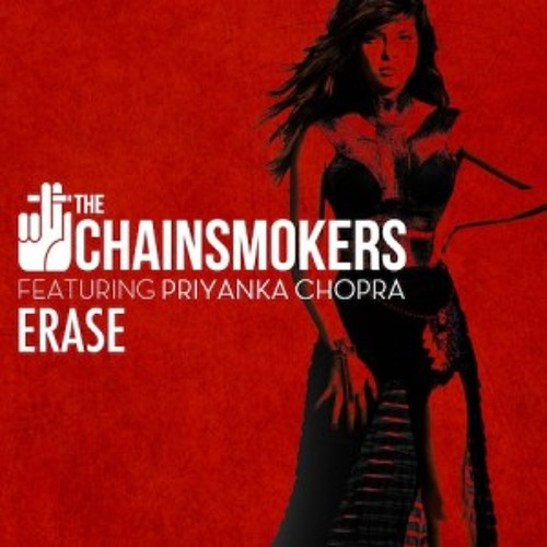The Chainsmokers ft. Priyanka Chopra - Erase