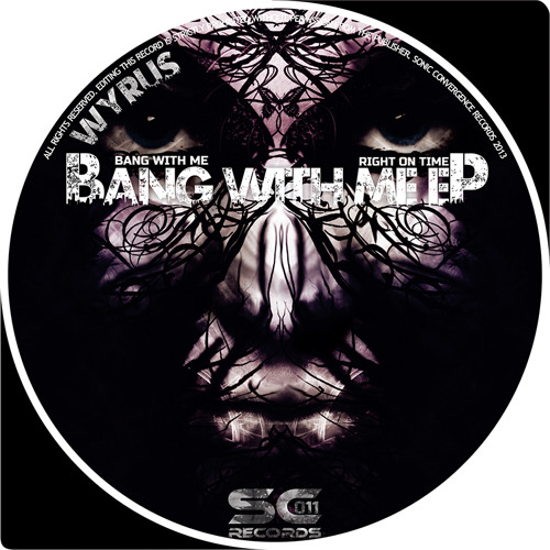 Wyrus - Bang With Me EP - SC11