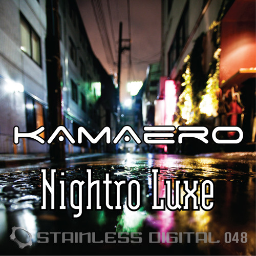 KAMAERO - Nightro Luxe |Brandon A. Godfrey Remix