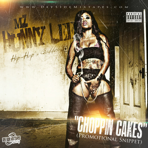 """Mz. Hunny Lee - """"Choppin Cakes"""" (Snippet)"""