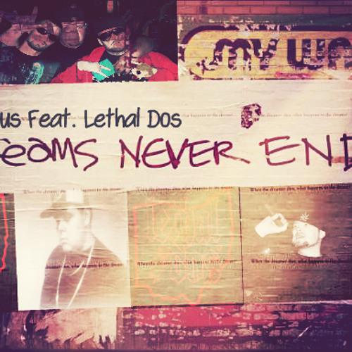 Dreams - Cireous Fest. Lethal Dos