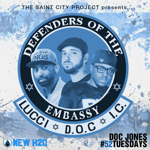 Defenders Of The Embassy - Lucci Vegas • Doc Jones • I.C. Jonez #52Tuesdays