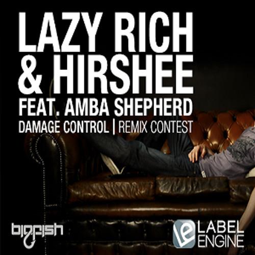 Lazy Rich & Hirshee - Damage Control feat Amba Shepherd (Andrew & Jeremiah Remix)