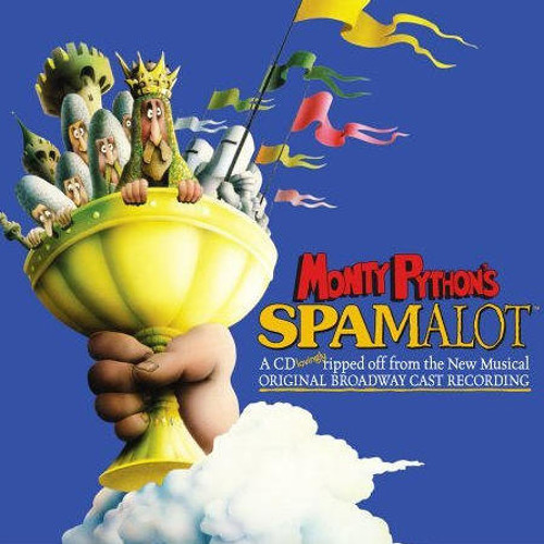 Spamalot - The Song That Goes Like This
